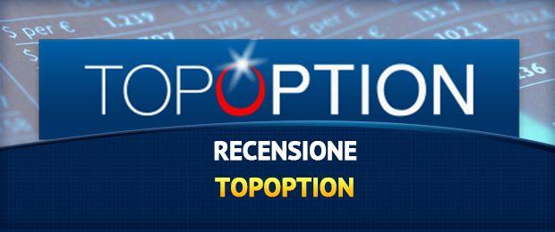 TopOption: opinioni/recensioni e demo