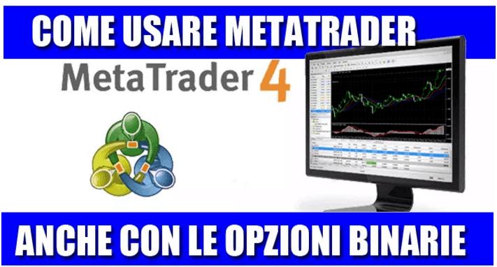 Come utilizzare Metatrader 4 con le opzioni binarie