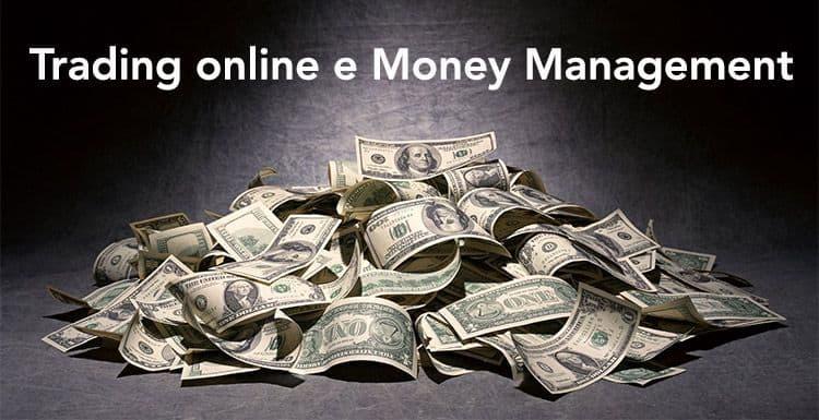 trading-online-money-management-opzioni-binarie