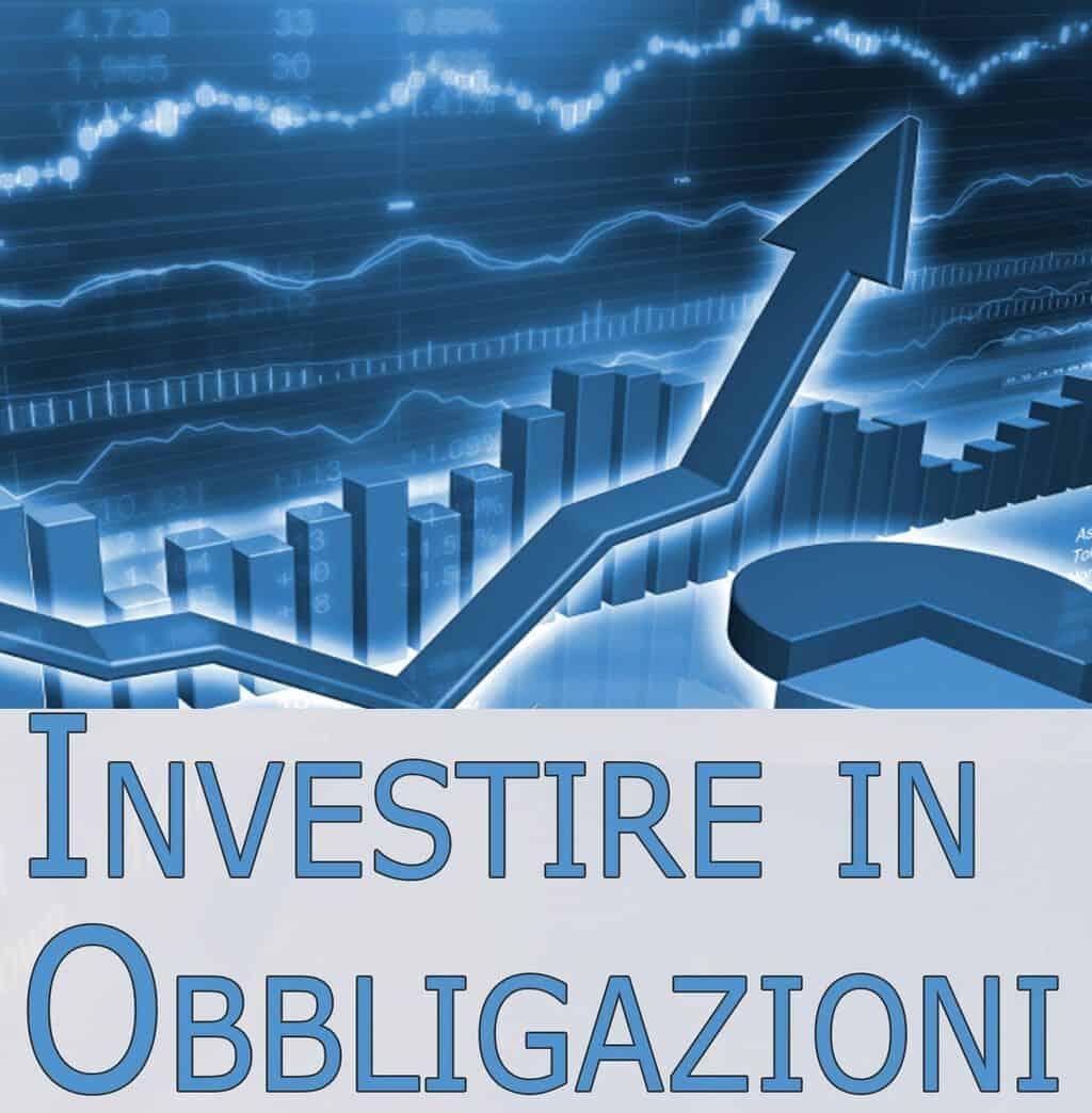 Come investire in obbligazioni: scegliere i bond sicuri