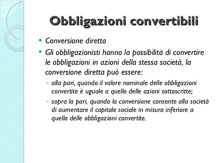Obbligazioni convertibili: cosa sono le obbligazioni convertibili e convertende