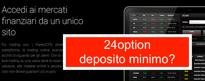 24option deposito minimo 100 € account reale