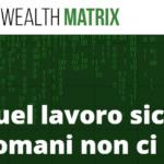 Wealth Matrix - Truffa - Opinioni - Recensioni - Forum